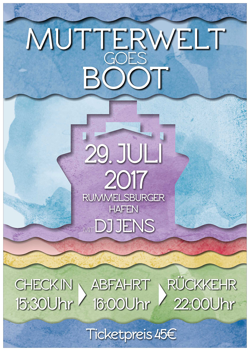 Mutterwelt Bootsparty am 29. Juli 2017